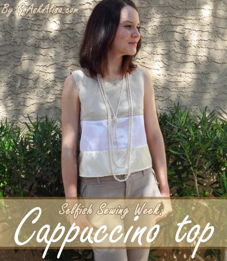 Selfish Sewing - cappuccino top