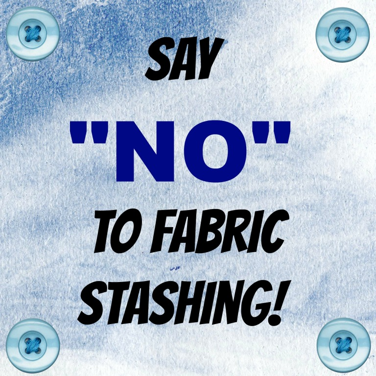 say-no-to-fabric-stashing